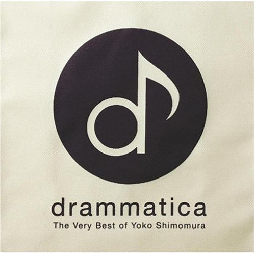 「drammatica-The Very Best of Yoko Shimomura」